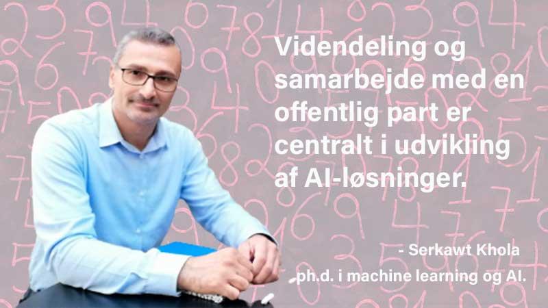 Serkawt Khola har arbejdet med machine learning og AI i over 20 år.
